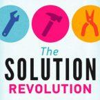 The Solution Revolution (A Revolução da Solução) – Um livro sobre o crescimento de um setor inovador que valoriza o cidadão